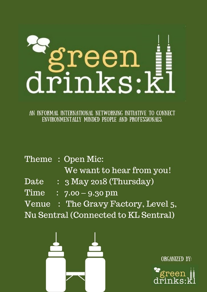 Green Drinks KL : Open Mic – We want to hear from you!